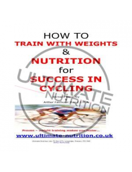 Hot to Train with Weights & Nutrition for Success in Cycling CD